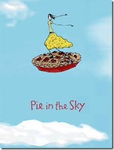what is pie in the sky idiom english устойчивое выражение translation meaning  example