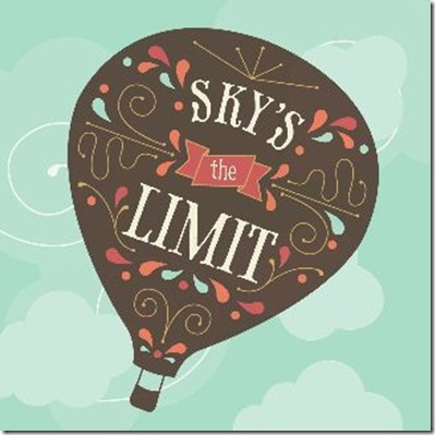 what is sky is the limit translation meaning example перевод