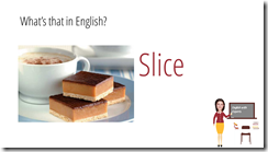 slice in english sweets vocabulary